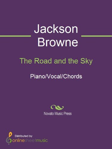 The Road and the Sky (The Road And The Sky Jackson Browne)