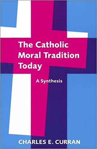 Amazon the catholic moral tradition today a synthesis moral the catholic moral tradition today a synthesis moral traditions fandeluxe Images