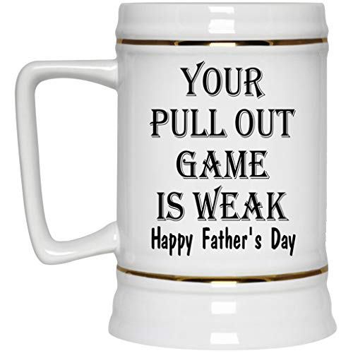 Lovesout Your Pull Out Game is Weak Happy Fathers Day Beer Stein Ceramic 22 oz from Daughter - Funny Dad Gifts from Son ()