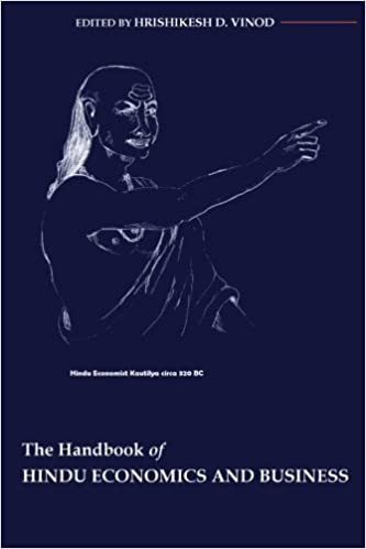 Handbook of Hindu Economics and Business: Prof Hrishikesh D