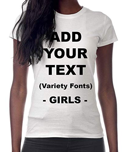Custom T Shirts Girls Add Your Text Message Ultra Soft Tight Cotton T Shirt [Girls/White/S]]()