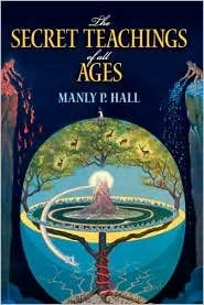The Secret Teachings of All Ages Publisher: Dover Publications