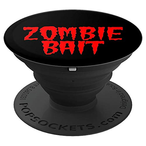 Halloween Zombie Bait Funny Sacrifice Offering - PopSockets Grip and Stand for Phones and Tablets