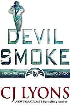 DEVIL SMOKE: a Beacon Falls novel featuring Lucy Guardino (Beacon Falls Mysteries Book 2) by [Lyons, CJ]