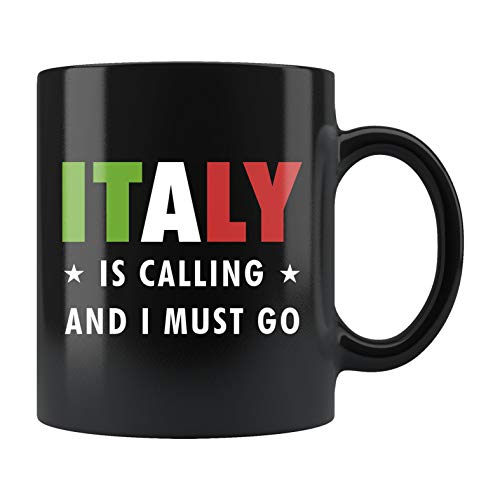Italy Gift, Italy Mug, Italy Vacation Mug, Travel Gift, Traveling Gift, Italian Mug, Italian Gift, Italy Is Calling And I Must Go