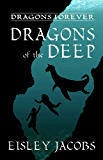 Dragons of the Deep (Dragons Forever Book 3)