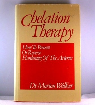 Chelation therapy: How to prevent or reverse hardening of the arteries