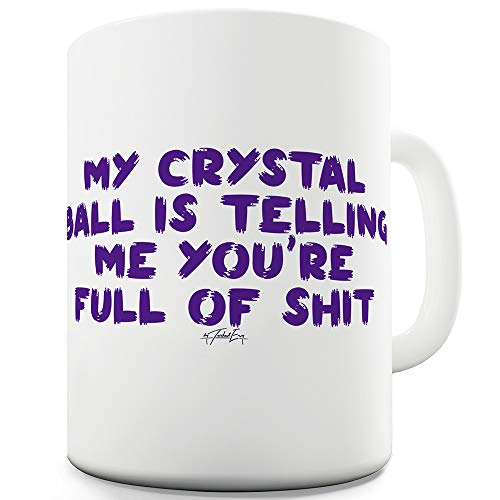 My Crystal Ball 15 OZ Funny Mugs For Women