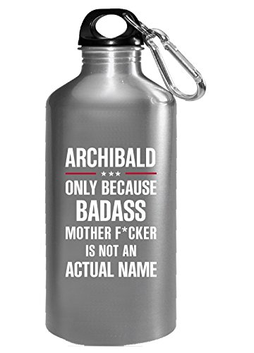 Gift For A Badass Archibald Name Cool Funny Gift - Water - Glasses Archibald