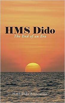 Book HMS Dido: The End of an Era