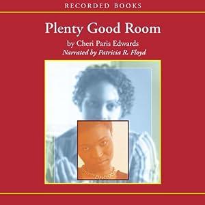 Plenty Good Room Audiobook