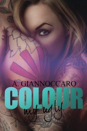 Colour My Ugly (Colour Series) (Volume 2) pdf