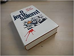 O Jerusalem! by Larry Collins & Dominique Lapierre (1972-08-02)