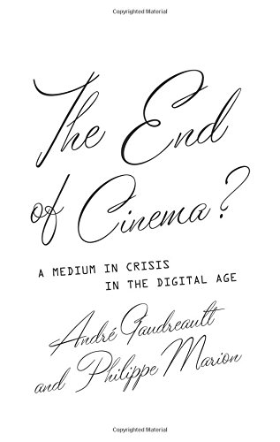 The End of Cinema?: A Medium in Crisis in the Digital Age (Film and Culture Series) pdf epub