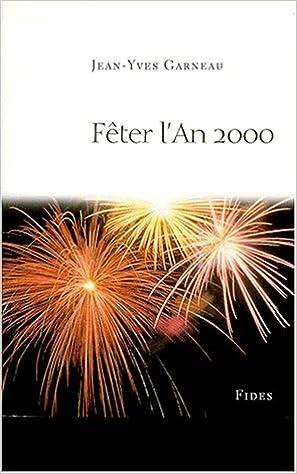 Fêter l'an 2000 pdf epub