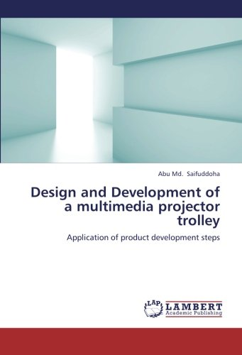 (Design and Development of a multimedia projector trolley: Application of product development steps)