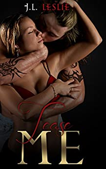 Tease Me (Zane Series Book 3) by [Leslie, J.L.]