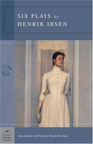 six-plays-by-henrik-ibsen-barnes-noble-classics-series