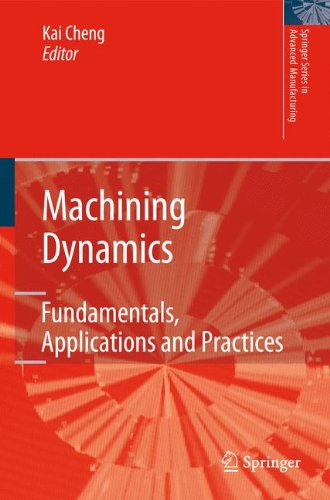 Machining-Dynamics-Fundamentals-Applications-and-Practices-Springer-Series-in-Advanced-Manufacturing