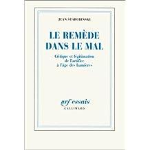 REMÈDE DANS LE MAL (LE)