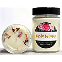 "Soy Candles -""Nasty Woman"" Wild Rose Scented 
