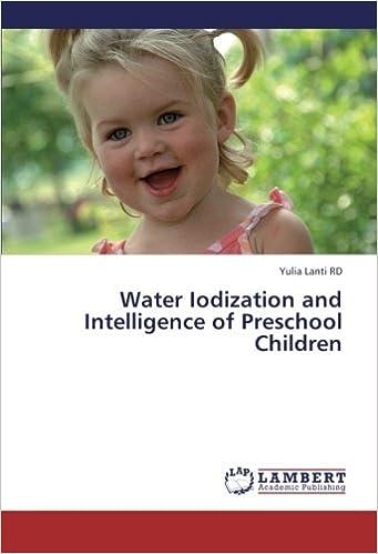 Book Water Iodization and Intelligence of Preschool Children