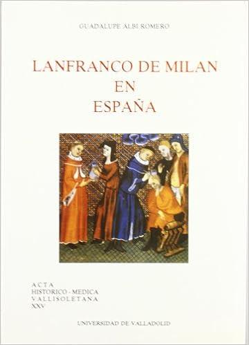 Lanfranco de Milan En España: Amazon.es: Albi Romero, Guadalupe ...