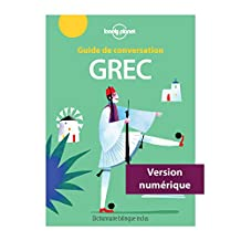 Guide de conversation Grec - 5ed (French Edition)