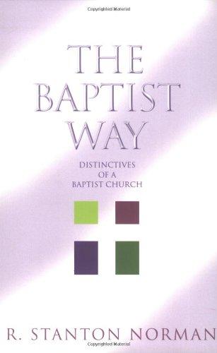 The Baptist Way  Distinctives Of A Baptist Church