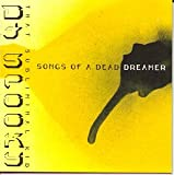 Songs of a Dead Dreamer [Vinyl]