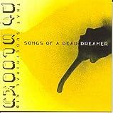 Songs of a Dead Dreamer [Vinyl]