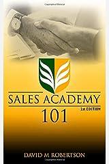 Sales Academy 101 Paperback