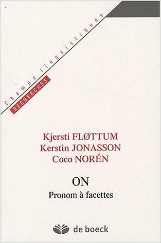 On : Pronom à facettes (Champs Linguistiques): Amazon.es: Kjersti Flottum, Kerstin Jonasson, Coco Norén: Libros en idiomas extranjeros