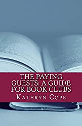 The Paying Guests: A Guide for Book Clubs (The Reading Room Book Group Notes)