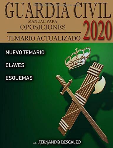 Guardia Civil - Manual para oposiciones: Temario actualizado 2020 por Fernando Descalzo