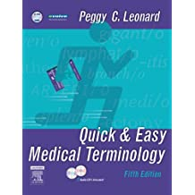Quick & Easy Medical Terminology, 5e (Quick & Easy Medical Terminology (W/CD))