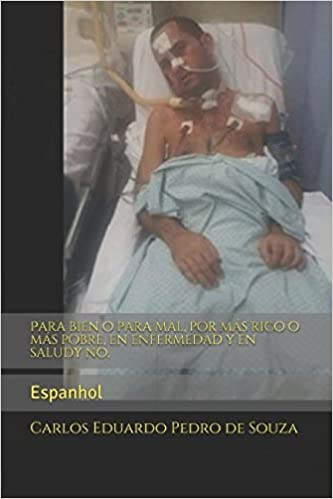 Book Para bien o para mal, por más rico o más pobre, en enfermedad y en saludy no.: Espanhol