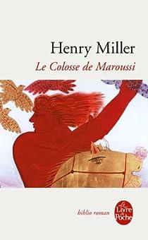 Le Colosse de Maroussi par Miller