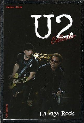 Télécharger en ligne U2 Collector : La saga rock epub pdf