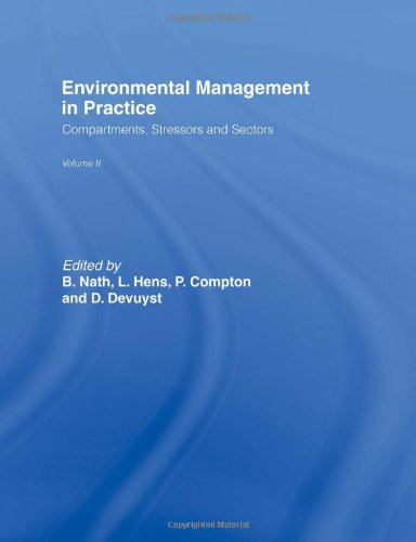 Environmental Management in Practice: Vol 2: Compartments, Stressors and Sectors (Volume 2)