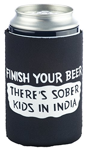 Funny Guy Mugs Finish Your Beer Theres Sober Kids In India Collapsible Neoprene Can Coolie