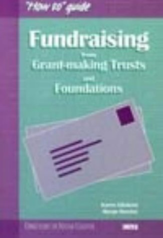 Fundraising from Grant-making Trusts and Foundations (