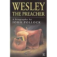 WESLEY - THE PREACHER