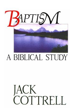 Baptism a Biblical Study