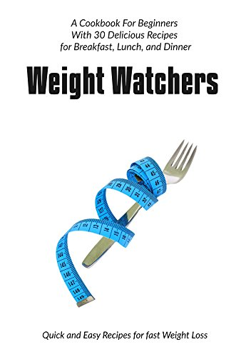 weight-watchers-quick-and-easy-recipes-for-fast-weight-loss