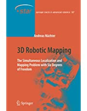 3D Robotic Mapping: The Simultaneous Localization and Mapping Problem with Six Degrees of Freedom
