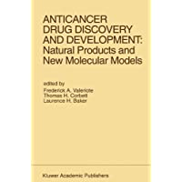Anticancer Drug Discovery and Development: Natural Products and New Molecular Models...