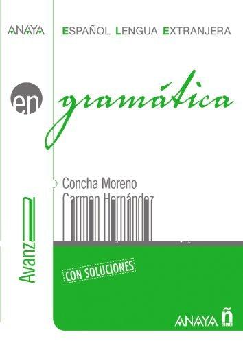 Gramatica. Nivel avanzado B2 (Spanish Edition) by Concha Moreno Garcia (2007-05-01)