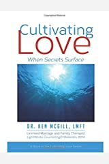Cultivating Love: When Secrets Surface (Volume 4) Paperback