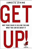 Get Up! by James A. Levine (2014-08-26)